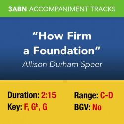 How Firm a Foundation...