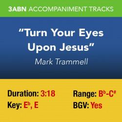 Turn Your Eyes Upon Jesus -...