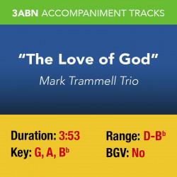 The Love of God - Mark...