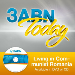 3ABN Today - Living in Communist Romania