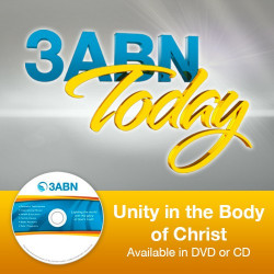 3ABN Today - Unity in the Body of Christ