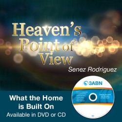 Heaven's Point of View - What the Home is Built On