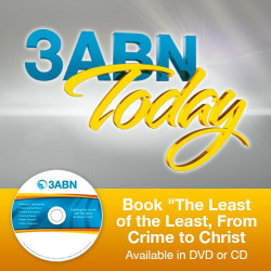 "3ABN Today - Book ""The Least of the Least, From Crime to Christ"
