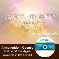 Voice of Prophecy SpeaksArmageddon: Cosmic Battle of the Ages