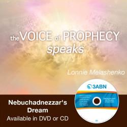 Voice of Prophecy Speaks - Nebuchadnezzar's Dream