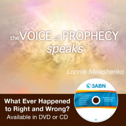 Voice of Prophecy Speaks - What Ever Happened to Right and Wrong?