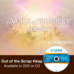 Voice of Prophecy Speaks - Out of the Scrap Heap