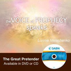 Voice of Prophecy Speaks The Great Pretender