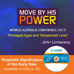 Move By His Power - Prophetic Significance of the Early Rain