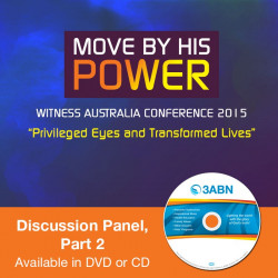 Move By His Power - Discussion Panel, Part 2