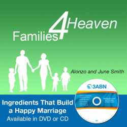 Families for Heaven - Ingredients That Build a Happy Marriage