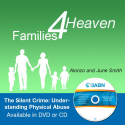 Families for Heaven - The Silent Crime: Understanding Physical Abuse