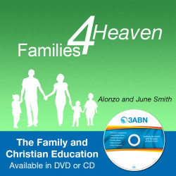 Families for Heaven - The Family and Christian Education