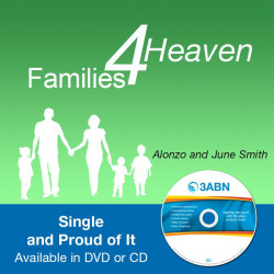 Families for Heaven - Single and Proud of It