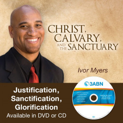 Justification / Sanctification / Glorification