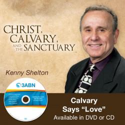 "Calvary Says ""Love"""
