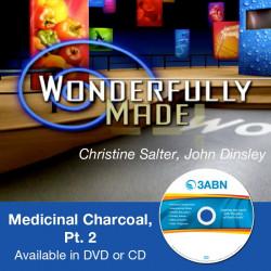 Medicinal Charcoal, Pt. 2