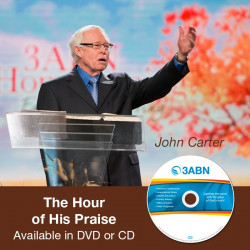 The Hour of His Praise- John Carter