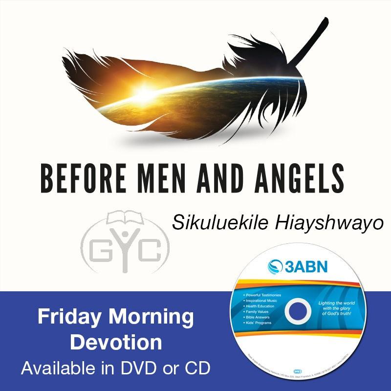Friday Morning Devotion-Sikuluekile Hiayshwayo