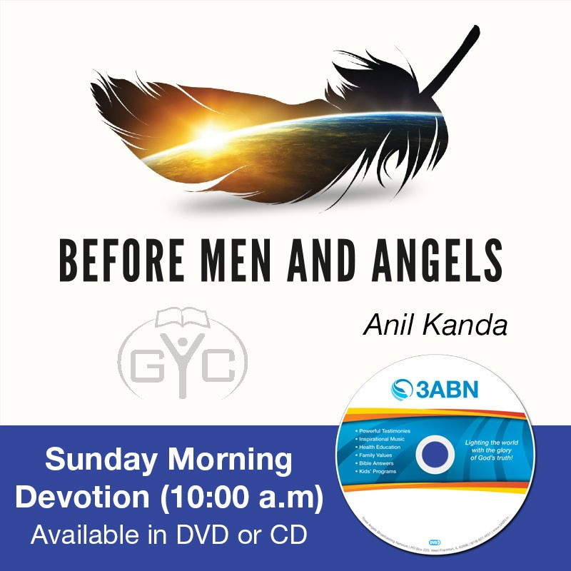 Sunday Morning Devotion (10:00 a.m)-Anil Kanda