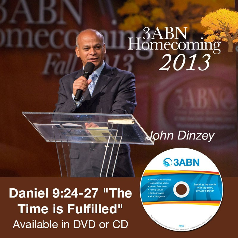 "Daniel 9:24-27 ""The Time is Fulfilled""-John Dinzey"