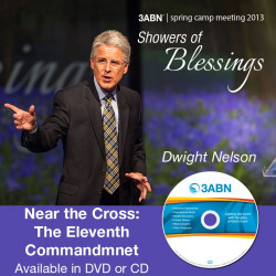 Near the Cross: The Eleventh Commandmnet-Dwight Nelson