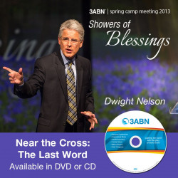 Near the Cross:The Last Word-Dwight Nelson