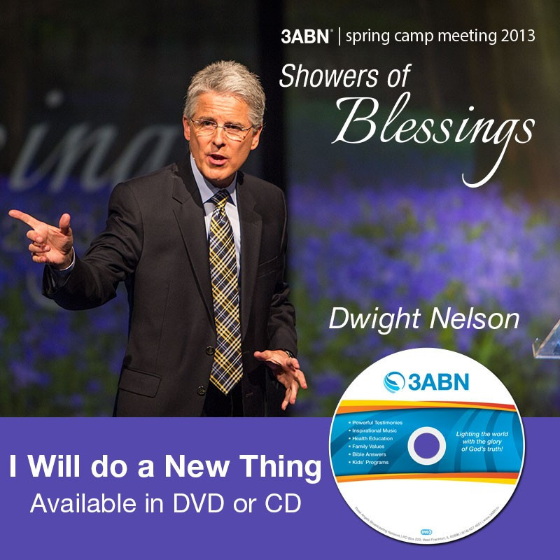 I Will do a New Thing-Dwight Nelson
