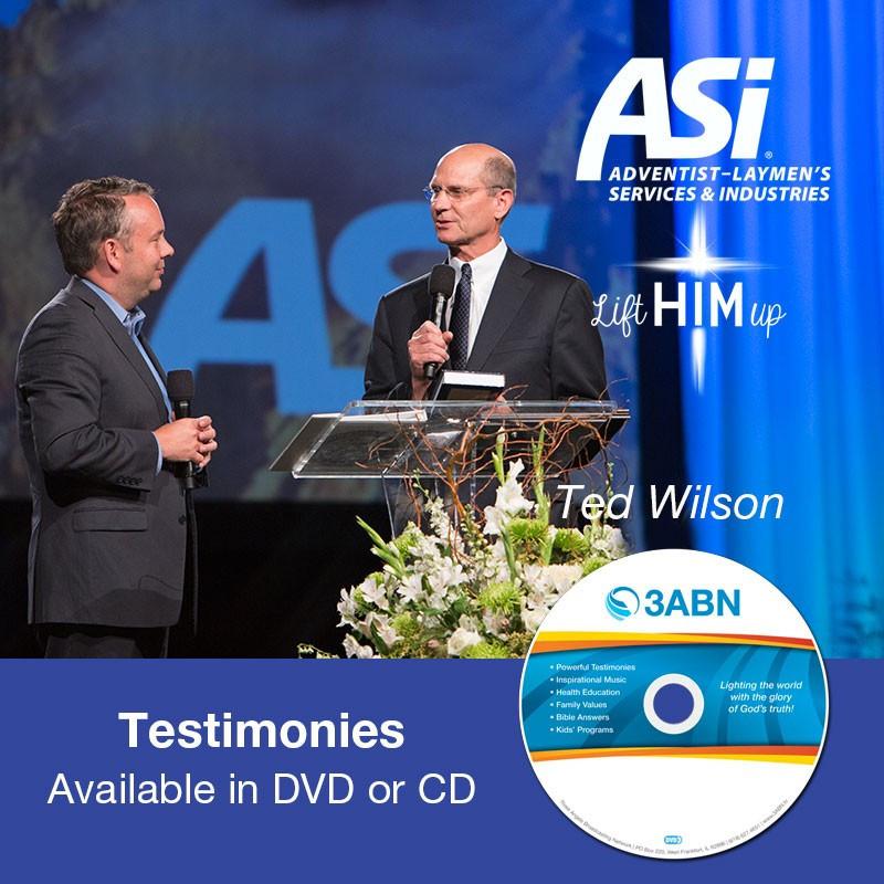 Testimonies-Ted Wilson