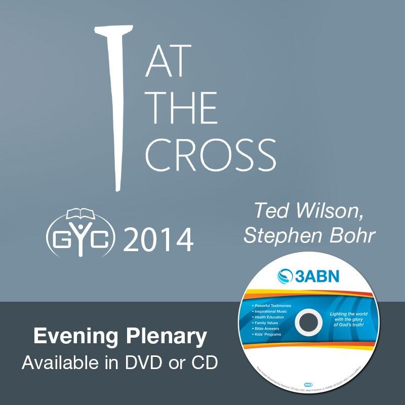 Evening Plenary-Ted Wilson, Stephen Bohr