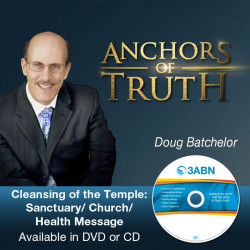 Cleansing of the Temple: Sanctuary/Church/Health Message