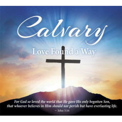 Calvary — Love Found a Way