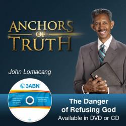 The Danger of Refusing God