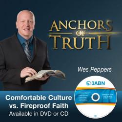 Comfortable Culture vs. Fireproof Faith