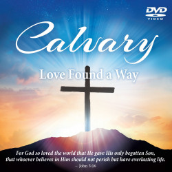 Calvary — Love Found a Way DVD