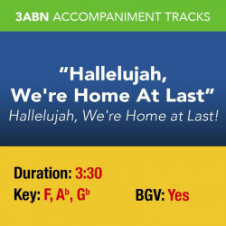 Hallelujah, We're Home At Last - Performance Track