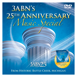 3ABN's 25th Anniversary...