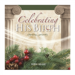 Celebrating His Birth - CD