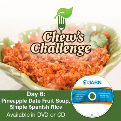Day 6: Pineapple Date Fruit Soup, Simple Spanish Rice