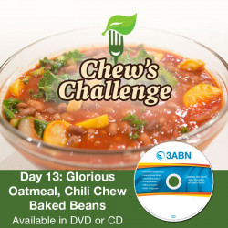 Day 13: Glorious Oatmeal, Chili Chew Baked Beans