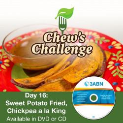 Day 16: Sweet Potato Fried, Chickpea a la King