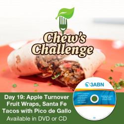 Day 19: Apple Turnover Fruit Wraps, Santa Fe Tacos with Pico de Gallo