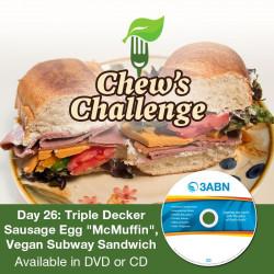 "Day 26: Triple Decker Sausage Egg ""McMuffin"", Vegan Subway Sandwich"