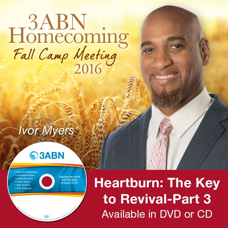 Heartburn: The Key to Revival, Part 3