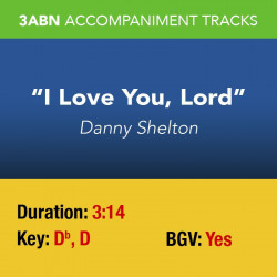 I Love You, Lord - Performance Track
