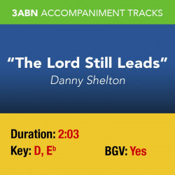 The Lord Still Leads