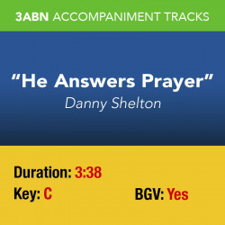 He Answers Prayer - Performance Track