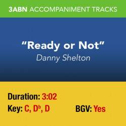 Ready or Not - Performance Track