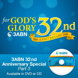 3ABN 32nd Anniversary Special Part 2
