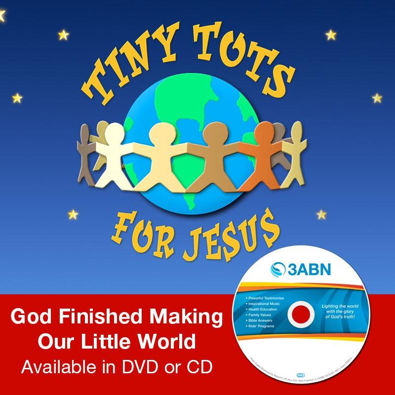 God Finished Making Our Little World